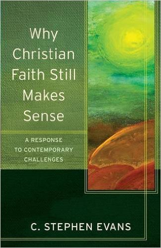 Evans_Why Christian Faith Still Makes Sense_Cover